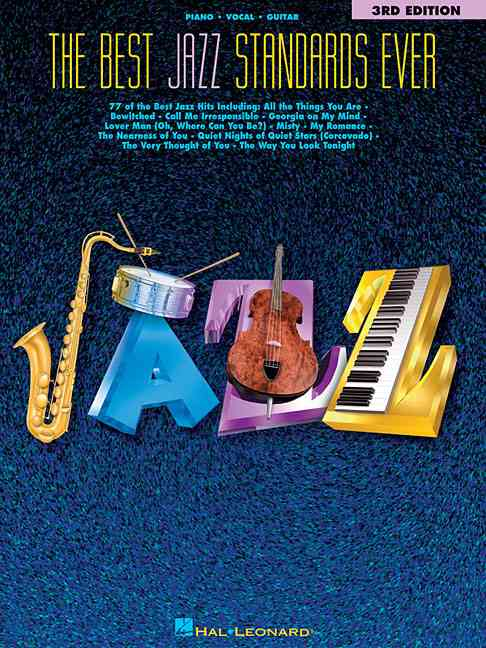 The Best Jazz Standards Ever By Hal Leonard Publishing Corporation