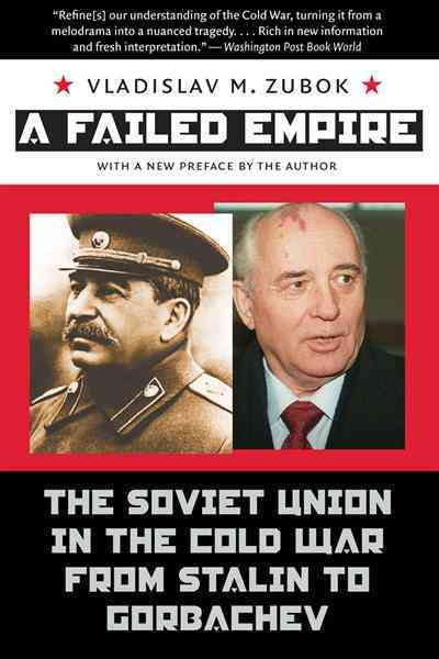 A Failed Empire By Zubok, Vladislav M.