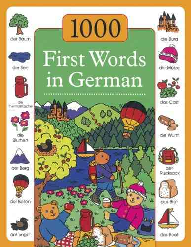 1000 First Words in German By Kenkmann, Andrea/ Lacome, Susie (ILT)